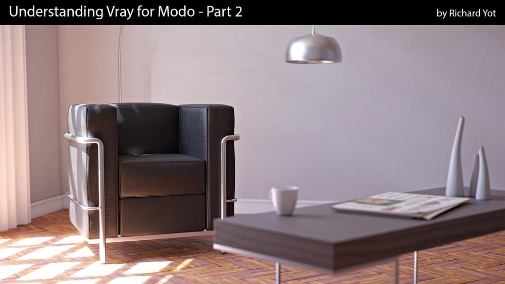 Sensational Understanding Vray For Modo Part 2 By Richard Yot Evergreenethics Interior Chair Design Evergreenethicsorg